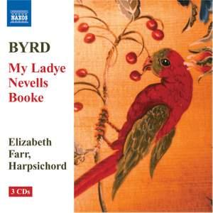 Byrd: My Ladye Nevells Booke