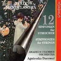 Mendelssohn: String Symphonies Nos. 1-12