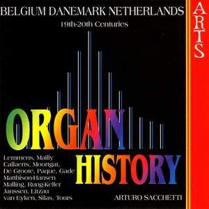Organ History - Belgium, Denmark, Netherlands 19th-20th Centuries