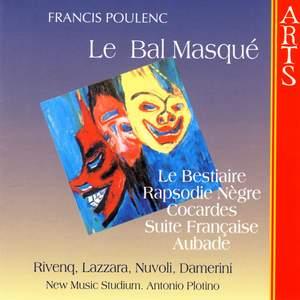 Poulenc: Le Bal masqué, etc.