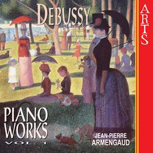 Debussy - Complete Piano Works Volume 1
