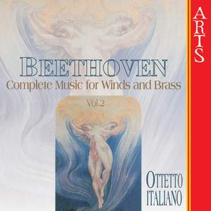 Beethoven - Complete Works for Wind & Brass, Vol. 2