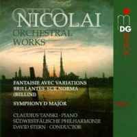 Nicolai: Orchestral Works Volume 1