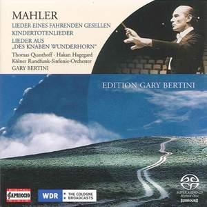 Mahler: Lieder eines fahrenden Gesellen, etc.