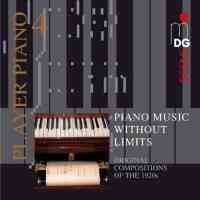 Player Piano Volume 4: Piano music without limits
