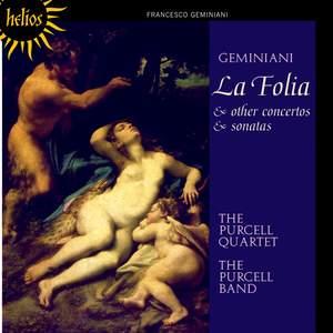 Geminiani - La Folia and other concerto and sonatas