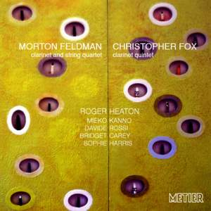 Feldman & Fox: Works for Clarinet & Ensemble