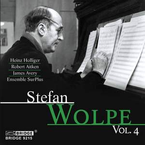 The Music of Stefan Wolpe - Vol. 4