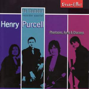 Henry Purcell - Phantasies, Ayres and Chaconys