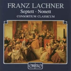 Lachner: Septet & Nonet