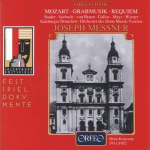 Mozart: Church Sonata No. 1, Grabmusik & Requiem