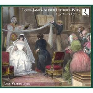 Lefebure-Wely: 6 Grands Offertoires, Op. 35, etc.