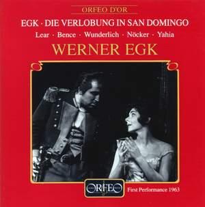 Egk: Die Verlobung in San Domingo