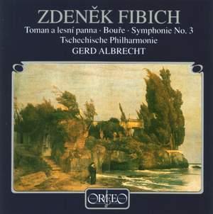 Fibich: Toman und die Waldnymphe, Der Sturm & Symphony No. 3