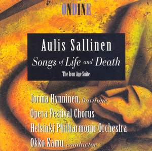 Sallinen: Songs of Life and Death & The Iron Age Suite