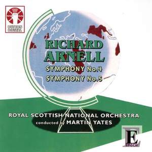 Richard Arnell - Symphonies Nos. 4 & 5