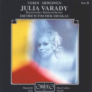 Julia Varady - Verdi Heroines