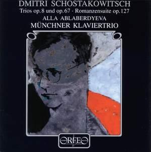 Shostakovich: Piano Trio No. 1 in C minor, Op. 8, etc.