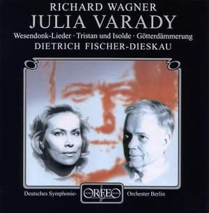 Julia Varady sings Wagner
