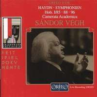Haydn: Symphony No. 85 in B flat major 'La Reine', etc.