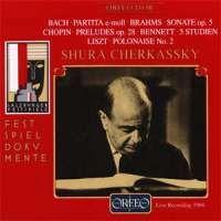 Shura Cherkassky plays Bach, Brahms, Bennett, Chopin & Liszt