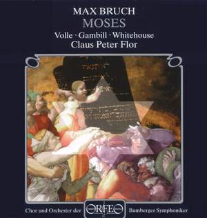 Bruch: Moses, Op. 67