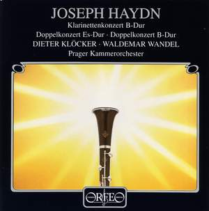 Haydn: Clarinet Concerto & Double Concertos for two clarinets Product Image