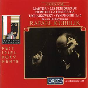 Martinu: Les Fresques de Piero della Francesca & Tchaikovsky: Symphony No. 6