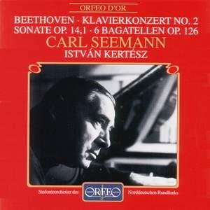 Beethoven: Piano Concerto No. 2 in B flat major, Op. 19, etc.