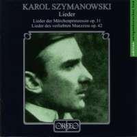 Karol Szymanowsky - Lieder