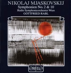 Miaskovsky Symphonies 2 & 10