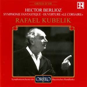 Berlioz: Symphonie fantastique & Le Corsaire Overture