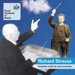 Richard Strauss - Complete Works for Wind Ensemble