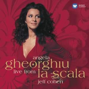 Angela Gheorghiu - Live from La Scala