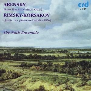 Arensky: Piano Trio No. 1 & Rimsky Korsakov: Wind Quintet