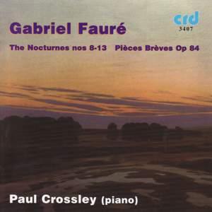 Fauré Nocturnes No. 8-13