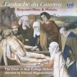 Eustache Du Caurroy - Requiem Mass & Motets Product Image