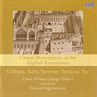 Choral Masterpieces of the English Renaissance