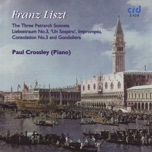 Liszt: The Three Petrarch Sonnets & other piano favourites