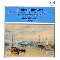 Schumann: Piano Sonata No. 2, Presto passionato & Études symphoniques