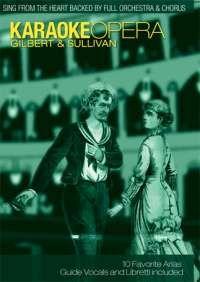 Karaoke Opera Volume 3: Gilbert & Sullivan