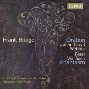 Bridge: Oration, Phantasm, Rhapsody for Piano & Orchestra