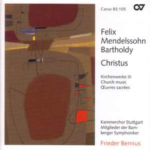 Mendelssohn Church Music III - Christus