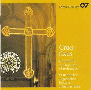 Crucifixus - Choral Music for Easter