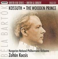 Bartók: The Wooden Prince and Kossuth