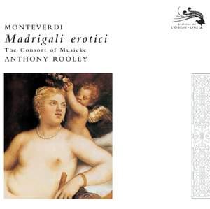 Monteverdi - Madrigali erotici