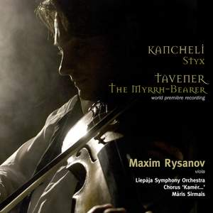 Kancheli: Styx & Tavener: The Myrrh-Bearer