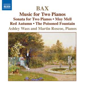 Bax - Piano Works Volume 4