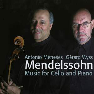 Mendelssohn - Music for Cello and Piano