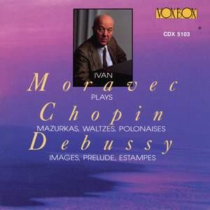 Ivan Moravec Plays Debussy & Chopin